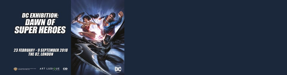 DC Exhibition: Dawn of Superheroes