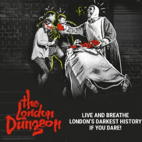 The London Dungeon Fast Track Entry (Same Day)