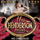 Mrs Henderson Presents - UKTIckets