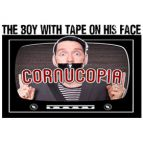 The Boy with Tape on His Face - Cornucopia