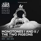 Monotones I & II / The Two Pigeons