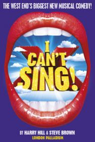 I Can't Sing! The X Factor Musical Tickets poster