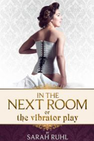 In The Next Room Or The Vibrator Play Tickets poster