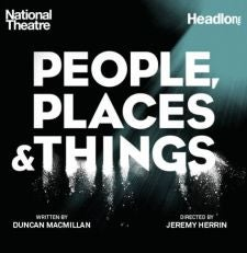 People, Places & Things – National Theatre Transfer