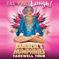 Barry Humphries' Farewell Tour - Eat, Pray, Laugh!