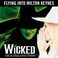 Wicked: Milton Keynes