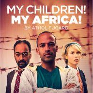 My Children! My Africa!