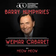Barry Humphries Weimar Cabaret