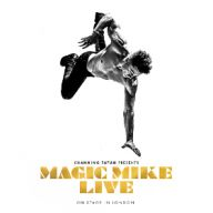 Magic Mike Live! tickets tickets