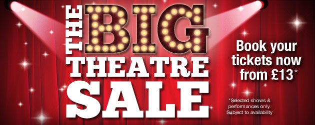 The Big Theatre Sale