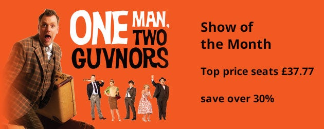 One Man Two Guvnors Tickets