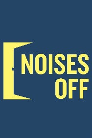 Noises Off (until 3rd August)