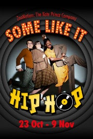 ZooNation: The Kate Prince Company - Some Like It Hip Hop