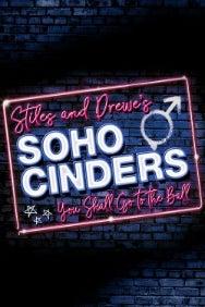 Soho Cinders