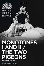 Monotones I & II / The Two Pigeons