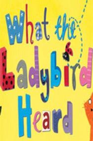 What The Ladybird Heard