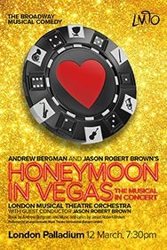 Honeymoon in Vegas the Musical in Concert