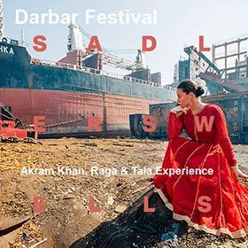 Darbar Festival - Akram Khan