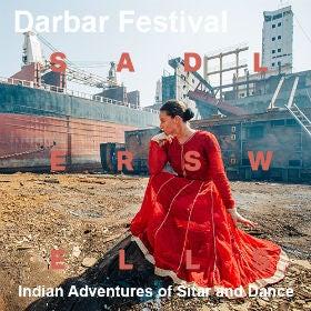 Darbar Festival - Indian Adventures of Sitar & Dance