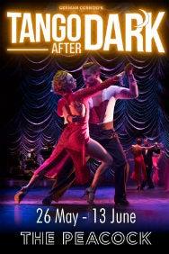 German Cornejo's Dance Company - Tango After Dark