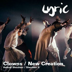 Hofesh Shechter - Clowns and New Creation