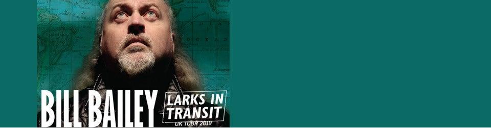 Bill Bailey: Larks in Transit