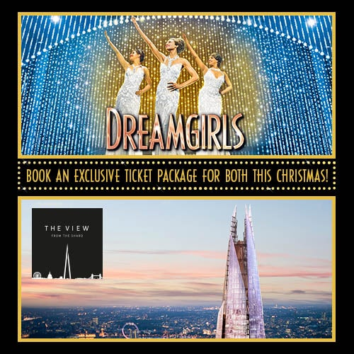 Dreamgirls & The View From The Shard