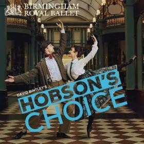 Birmingham Royal Ballet - Hobson's Choice