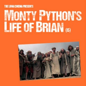 Luna Cinema Presents Monty Python's Life of Brian