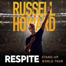 Russell Howard: Respite (Cheltenham)