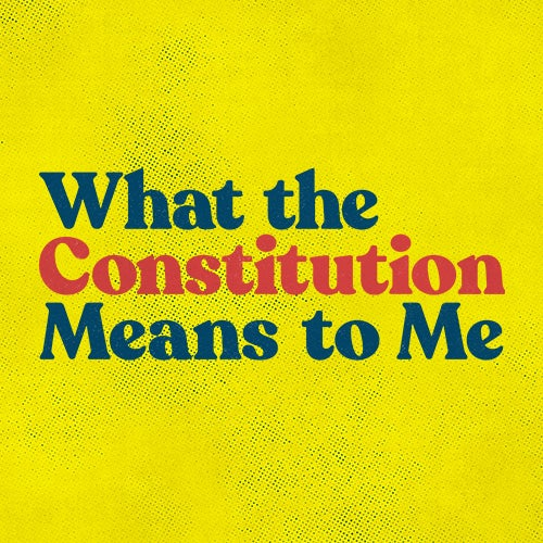 What the Constitution Means to Me tickets