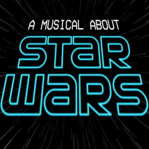 A Musical About Star Wars tickets