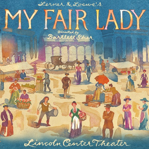 My Fair Lady tickets