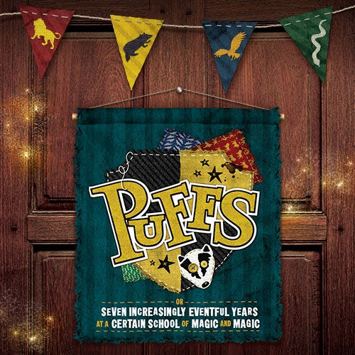 Puffs: Or Seven Increasingly Eventful Years at a Certain School of Magic tickets