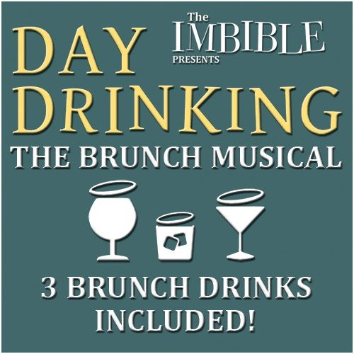 The Imbible: Day Drinking tickets